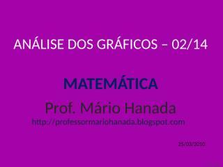 análise dos gráficos -02 de 14 - mário hanada.pps