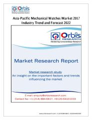 Asia-Pacific Mechanical Watches Market 2017 Industry Trend and Forecast 2022.pdf