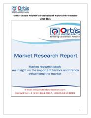 Global Glucose Polymer Market Research Report and Forecast to 2017-2021.pdf