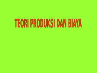 4a.teori produksi dan biaya.ppt