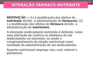 005_interacao_farmaco_nutriente.ppt