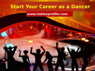Start Your Career as a Dancer.pptx