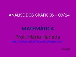 análise dos gráficos -09 de 14 - mário hanada.pps