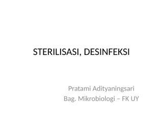 sterilisasi, desinfeksi (amy).pptx