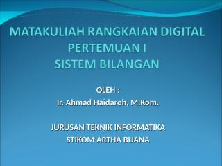 Pertemuan 2 - Sistem Bilangan - Ahmad.ppt