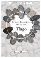Revista Reformada - Sermões Expositivos na Carta de Tiago 1 de 9.pdf