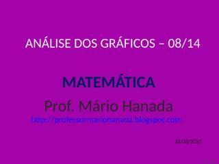 análise dos gráficos -08 de 14 - mário hanada.pps